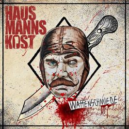 Hausmannskost- Waffenschmiede CD