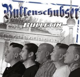 Bullenschubser- Bulletin Mini LP + CD