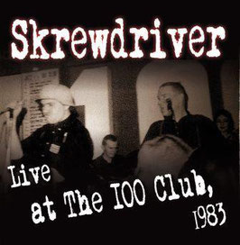 Skrewdriver- Live at the 100 Club, 1983 CD