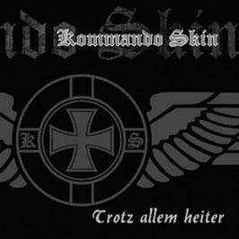Kommando Skin- Trotz allem heiter CD