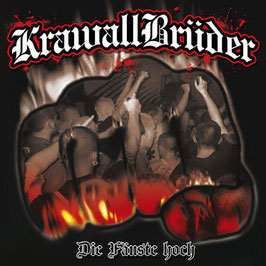 Krawallbrüder- Die Fäuste hoch CD