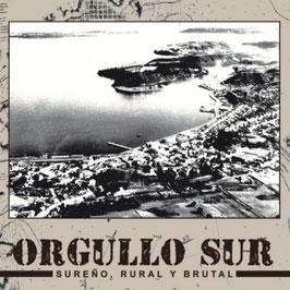 Orgullo Sur- Sureño, Rural y Brutal LP