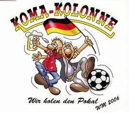 Komakolonne - Wir holen den Pokal (Mini-CD)