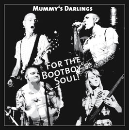 Mummy´s Darlings- For the Bootboys Soul CD