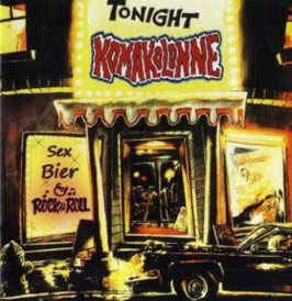 Komakolonne- Sex, Bier & Rock'n'Roll CD
