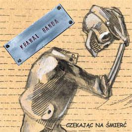 Krawal Banda- Czekajac na Smierc CD