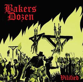 Bakers Dozen- Vilified CD