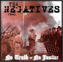 The Negatives (Swe.)- No Truth- No Justice LP