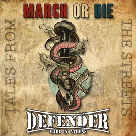 March or Die/ Defender- Tales from the Street CD