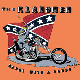 Klansmen- Rebel with a cause CD