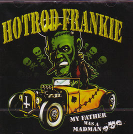 Hot Rod Frankie- My father was a mad Man CD