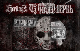 Hatecore Crew Russland- Colombia HERITAGE / DISRUPTION HATE / VERVE / SOBER CHARGE Digipac