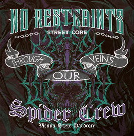 No Restraints/ Spider Crew- Through our Veins EP