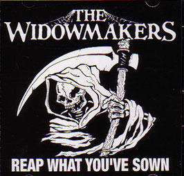 "The Widowmakers - Reap what you've sown ""CD"""