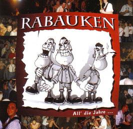 Rabauken- All die Jahre CD