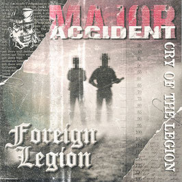 Major Accident / Foreign Legion- Cry of the Legion LP+ CD rot