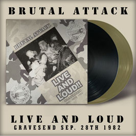 Brutal Attack- Live and Loud!! Gravesend 1982 LP
