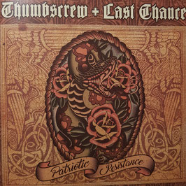 Thumbscrew/ Last Chance- Patriotic Resistance CD