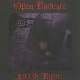 Open Violence- Jack the Ripper  CD