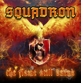 Squadron- The Flame still Burns CD