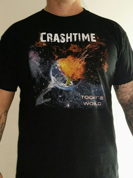 Crashtime T-Shirt  Today`s World