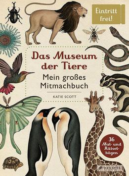 Das Museum der Tiere. Mein großes Mitmachbuch.