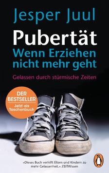 JESPER JUUL: Pubertät - Wenn Erziehen nicht mehr geht