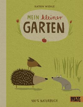 Mein kleiner Garten- 100% Naturbuch