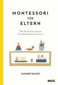 SIMONE DAVIES: Montessori für Eltern