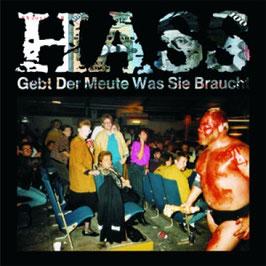 """Hass - Gebt der Meute was sie braucht LP+7"""""""