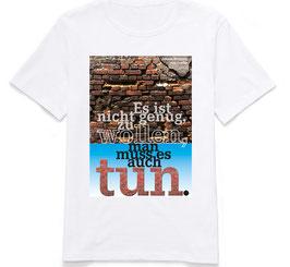 """T-Shirt """"Wollen und Tun"""""""