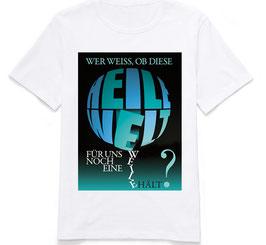 """T-Shirt """"Heile Welt"""""""