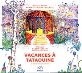 Vacances à Tataouine, conte musical d'Agathe Lemaire Thalazac et Paolo Furlani