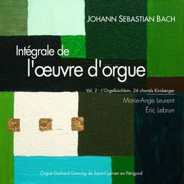 Bach, volume II, 2 CD : Orgelbüchlein, Chorals Kirnberger. Orgue Grenzing de Saint-Cyprien en Périgord