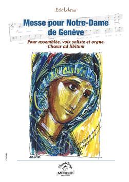 Eric Lebrun : Messe pour Notre-Dame de Genève             (partition en téléchargement)