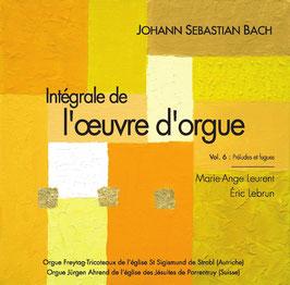INTÉGRALE BACH PAR MARIE-ANGE LEURENT ET ERIC LEBRUN, VOL. 6, Intégrale des préludes et fugues, 2 CD MONTHABOR-CHANTELOUP