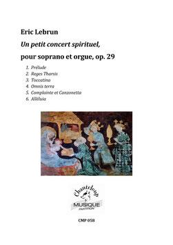 Eric Lebrun : Un petit concert spirituel pour soprano et orgue (partition en téléchargement seulement)