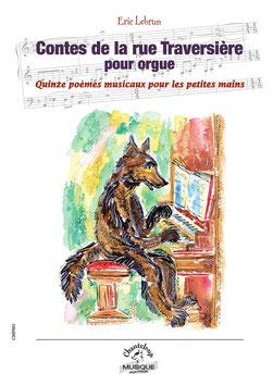 Eric Lebrun : Contes de la rue Traversière                       (partition en téléchargement)