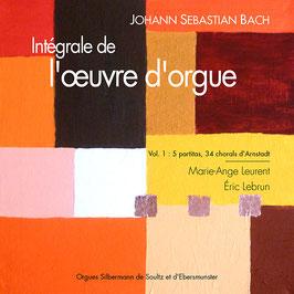 Bach, volume I, 2 CD : Cinq partitas, Chorals Neumeister (dits chorals d'Arnstadt). Orgues historiques Silbermann de Soultz et d'Ebersmunster