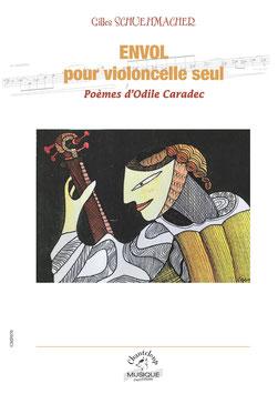 Gilles Schuehmacher : Envol pour violoncelle seul (partition en téléchargement)