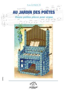 Eric Lebrun : Au jardin des poètes, pour orgue (partition en téléchargement)