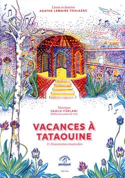 Vacances à Tataouine d'Agathe Lemaire Thalazac et Paolo Furlani. Partition chant piano.