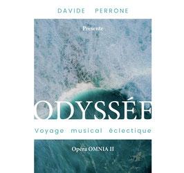 Davide Perrone : Odyssée - Opera Omnia II