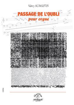 Valéry Aubertin, Passage de l'oubli