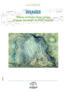 Eric Lebrun : Visages, pour piano (partition en téléchargement)