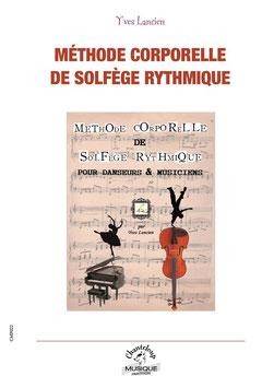 Méthode corporelle de solfège rythmique d'Yves Lancien