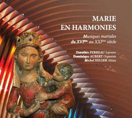 Marie en harmonies, musiques mariales du XVIème au XXIème siècle : Dorothée Perreau soprano, Michel Hilger alto, Dominique Aubert orgue de la cathédrale de Créteil