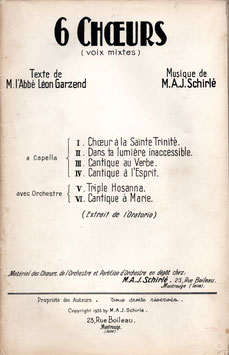 Auguste Schirlé : Six choeurs (voix mixtes) extraits de l'Oratorio, conducteur et matériel d'orchestre