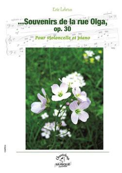 ...Souvenirs de la rue Olga pour violoncelle et piano d'Eric Lebrun
