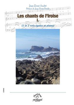 Jean-René André : Chants de l'Iroise, premier volume